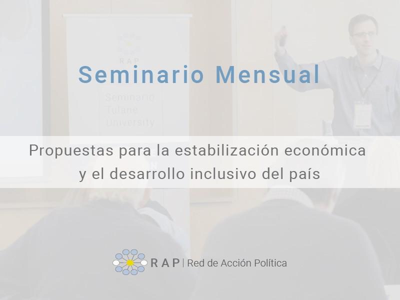 Propuestas para la estabilización económica y el desarrollo inclusivo del país