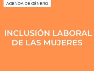 Inclusión laboral de las mujeres