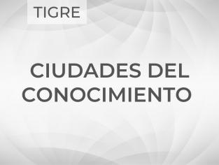Ciudades del Conocimiento: Tigre
