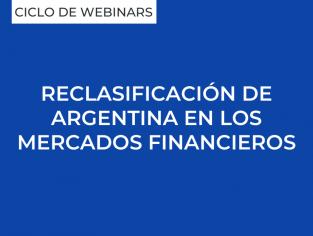 Reclasificación de Argentina en los mercados financieros
