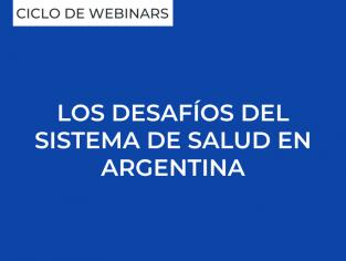 Los desafíos del sistema de salud en Argentina