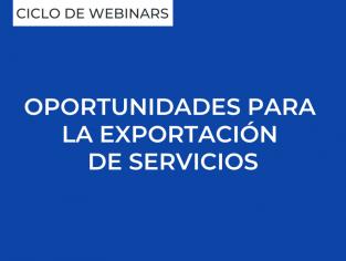 Oportunidades para la exportación de servicios